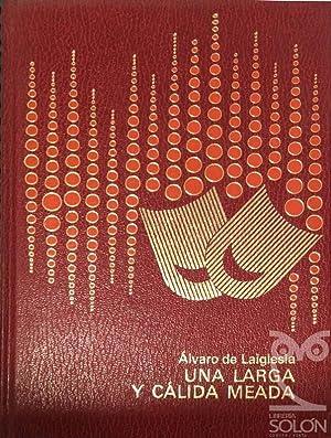 Una larga y cálida meada: Álvaro de Laiglesia