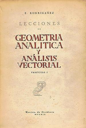 LECCIONES DE GEOMETRÍA ANALÍTICA Y ANÁLISIS VECTORIAL.: Rodrigañez. Eduardo