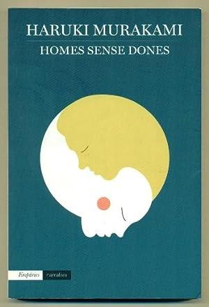 HOMES SENSE DONES: MURAKAMI, HARUKI