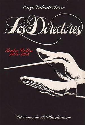 Los directores - Teatro Colón 1908-1984: Valenti Ferro, Enzo