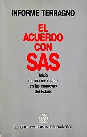 El acuerdo con SAS. Inicio de una: Terragno, Rodolfo H.