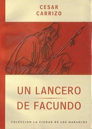 Un lancero de Facundo: Carrizo, César