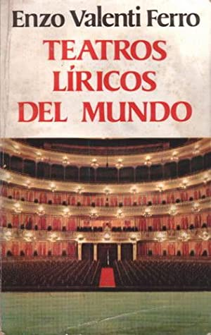 Teatros líricos del mundo: Valenti Ferro, Enzo