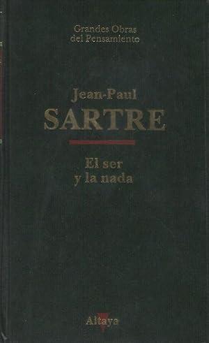 El ser y la nada: Ensayo de: Sartre, Jean-Paul