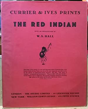 The Red Indian (Currier & Ives Prints,: W. S. Hall