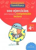 100 ejercicios para repasar la comprensión lectora.: Esther Echevarría, Montserrat