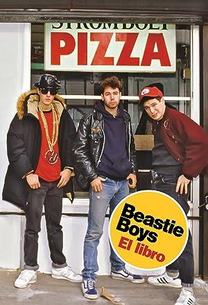 BEASTIE BOYS El libro: Diamond, Michael/Horovitz, Adam