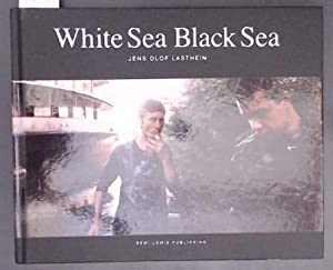 White Sea Black Sea A visual journey along the eastern border of the European