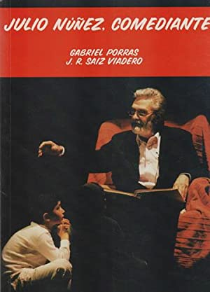 Julio Núñez, comediante: Saiz Viadero, José