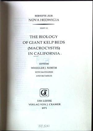 The Biology of Giant Kelp Beds (Macrocystis): North, Wheeler J.:
