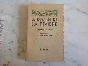 Le Roman de la Rivière: PONSOT.Georges