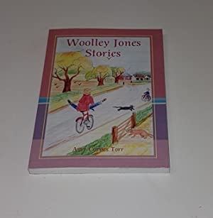 Woolley Jones Stories ***Signed and Inscribed by: Torr, Amy Cornes
