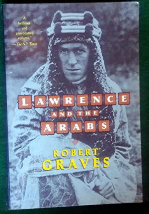 LAWRENCE AND THE ARABS: Graves, Robert