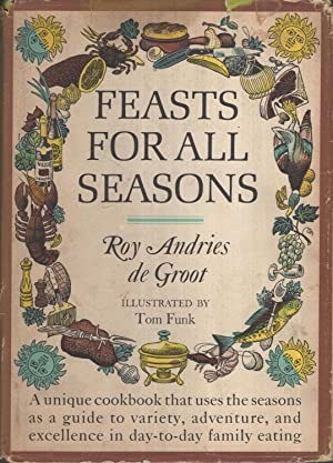 Feasts for all Seasons. - A unique: Roy Andries de