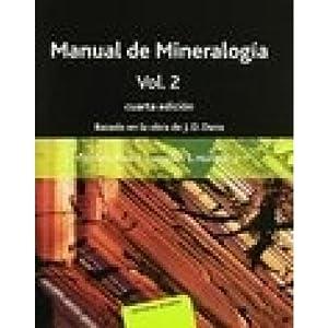 MANUAL DE MINERALOGIA.TOMO 2.4ªED./KLEIN: KLEIN, C.