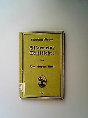 Allgemeine Musiklehre. (= Sammlung Göschen 220): Krehl, Stephan,