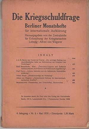 Berliner Monatshefte. Die Kriegsschuldfrage. 6. Jahrgang /: Zentralstelle für Erforschung