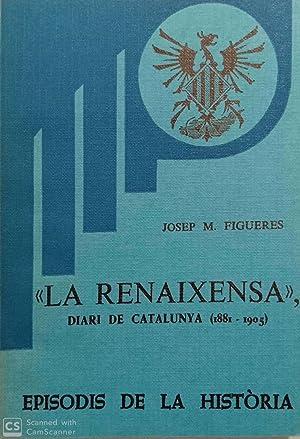 La Renaixensa', diari de Catalunya (1881-1905): Josep M. Figueres