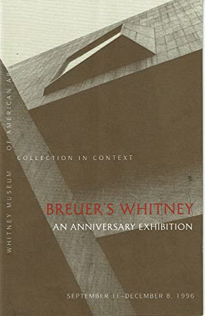 BREUER'S WHITNEY: An Anniversary Exhibition. (Cover title).