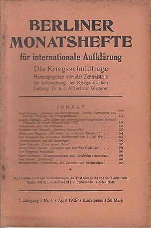 Berliner Monatshefte. Die Kriegsschuldfrage. 7. Jahrgang /: Zentralstelle für Erforschung