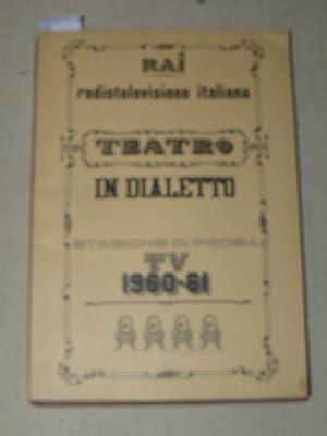 Teatro in dialetto. A cura di E.: RAI - RADIOTELEVISIONE