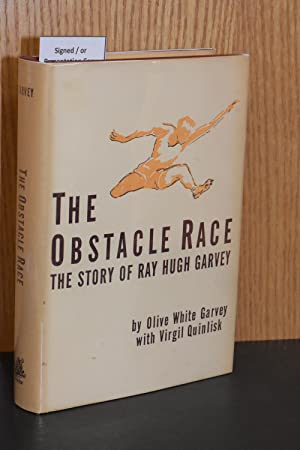 The Obstacle Race; The Story of Ray Hugh Garvey