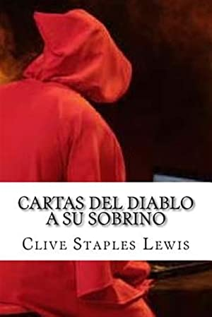 Imagen del vendedor de Cartas del diablo a su sobrino/ Letters from the devil to his nephew -Language: Spanish a la venta por GreatBookPrices