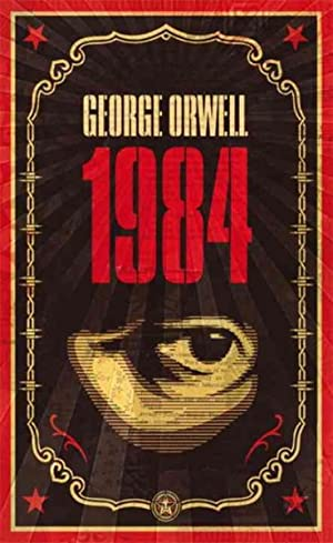 Nineteen Eighty Four: Orwell, George