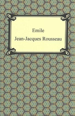 Image du vendeur pour Emile, Or, Concerning Education mis en vente par GreatBookPrices