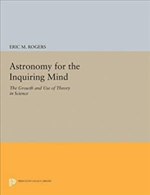Astronomy For The Inquiring Mind - (excerpt: Rogers, Eric M.