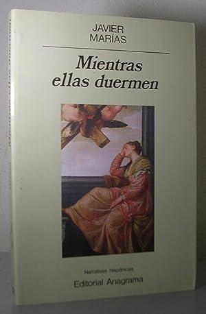 MIENTRAS ELLAS DUERMEN: MARIAS, Javier