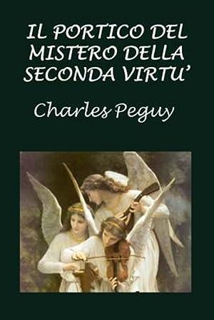 Il Portico del Mistero Della Seconda Virt: Peguy, Charles