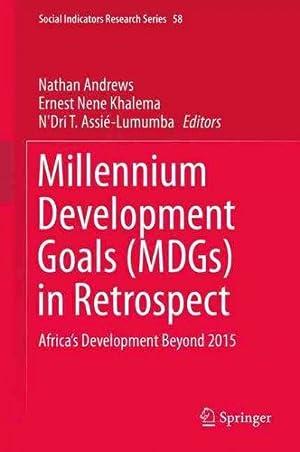 Millennium Development Goals, Mdgs, in Retrospect :
