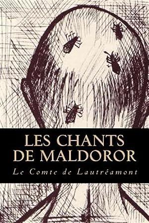 Les Chants de Maldoror -Language: French: De Lautreamont, Le