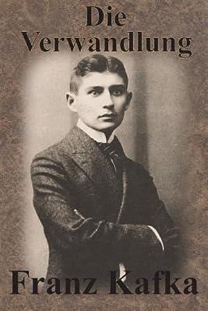 Die Verwandlung: Kafka, Franz