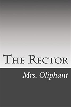 The Rector: Oliphant, Mrs