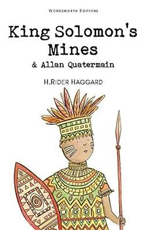 King Solomon's Mines & Allan Quatermain: Haggard, H. Rider