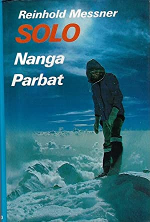 Solo: Nanga Parbat (English and German Edition): Messner, Reinhold