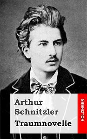 Traumnovelle -Language: German: Schnitzler, Arthur