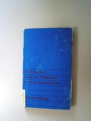 Ideale und Wirklichkeit in der russischen Literatur.: Kropotkin, Petr,