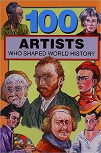 100 Artists Who Shaped World History: Krystal, Barbara