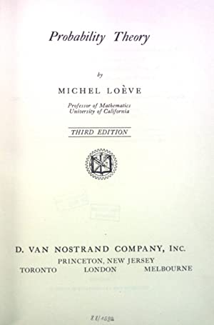 Probability Theory. The University Series in Higher: Loève, Michel: