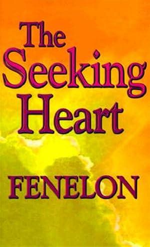 The Seeking Heart: Francois De Salignac