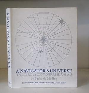 A Navigator's Universe: The Libro De Cosmographia: Pedro De Medina