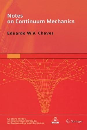 Notes on Continuum Mechanics: Chaves, Eduardo W.v.