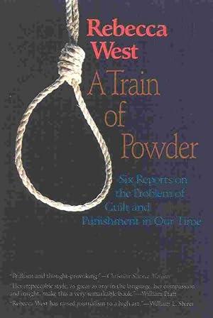 A Train of Powder: West, Rebecca