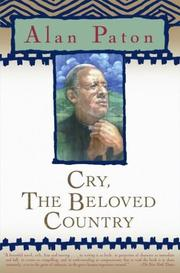 Cry, the Beloved Country: Paton, Alan
