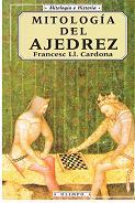 Mitologia Del Ajedrez: Frances Ll. Cardona