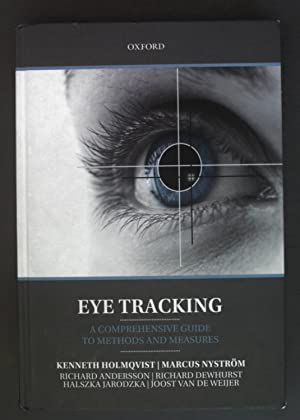 Eye Tracking: A Comprehensive Guide to Methods: Holmqvist, Kenneth, Marcus