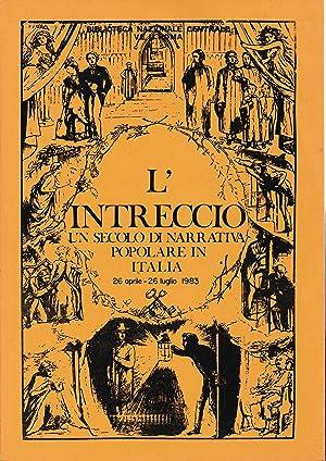 L'intreccio. Un secolo di narrativa popolare in: Biblioteca Naz, Centrale